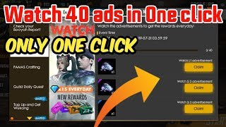 Watch 40 ads only one click in Garena Free Fire | Gamer Rk