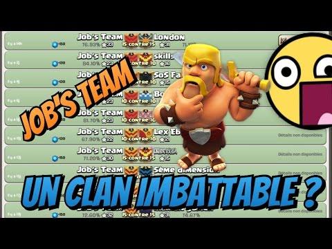 Job's Team | Un Clan Imbattable ? Clash Of Clans !