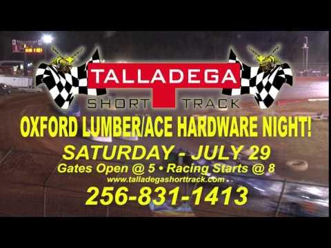 Talladega Short Track -  Oxford Lumber/Ace Hardware Night - July 29, 2017