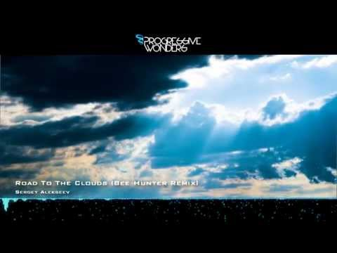 Sergey Alekseev - Road To The Clouds (Bee Hunter Remix) [Music Video] [Perplexity Music]