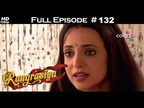 Rangrasiya - Full Episode 132 - With English Subtitles