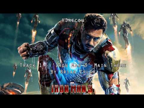Iron Man 3 - Official Score #1 'Iron Man 3' Brian Tyler (Soundtrack) Main Theme OST (1080p HD)