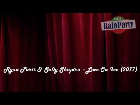 Ryan Paris & Sally Saphiro - Love On Ice (2017 - Audio)