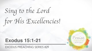 Sing to the Lord for His Excellencies- Pastor Billy Jung (Hope of Glory)