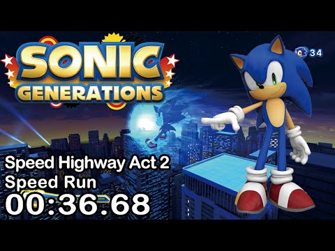 (OLD) Sonic Generations - Speed Highway Act 2 Speed Run 00:36.68