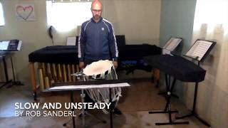 Slow and Unsteady for Solo Snare Drum  by Rob Sanderl