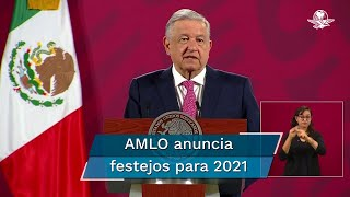 El mandatario indicó que también se conmemorarán los 500 años de la invasión española al país y los 200 años de la consumación de la Independencia