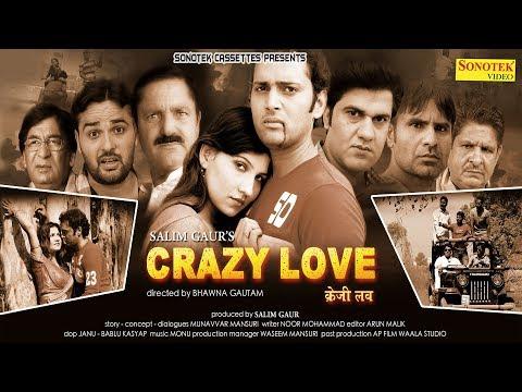 Crazy Love   Trailor   Munavvar Mansuri, Sakshi, RajuMaan   New Haryanvi Movie 2018   Sonotek Films