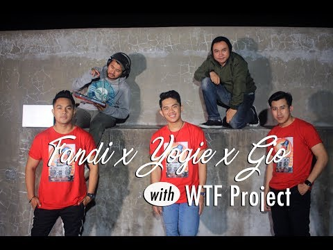 Erie Suzan - Jangan Buang Waktuku (FANDI X YOGIE X GIO With WTF PROJECT Cover)