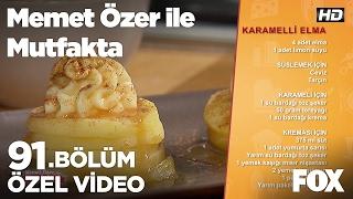 Karamelli Elma... Memet Özer ile Mutfakta 91. Bölüm