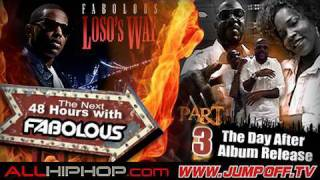 The Next 48 Hours With Fabolous PT3: The Day After Album Release