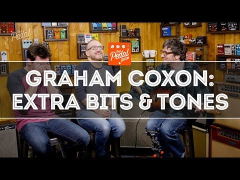 Graham Coxon Extra Bits, Tones & An Alternative Board – That Pedal Show