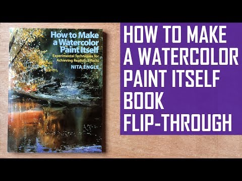 How to Make a Watercolor Paint Itself | Book Review & Flip Through