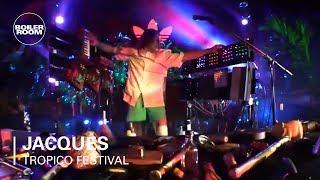 Jacques | Boiler Room x Tropico Festival