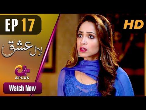 Laal Ishq - Episode 17 - Aplus ᴴᴰ Dramas