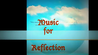Blog Heavenly Heavenly Music for Reflection [100]