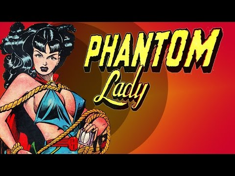 Lost Hero of the Golden Age Ep. 9  The Phantom Lady