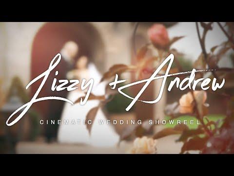 Lizzy & Andrew - Cinematic Wedding Showreel
