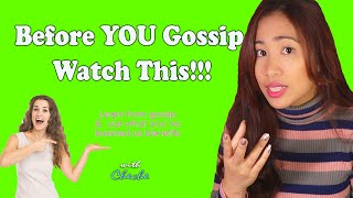 BEFORE you Gossip, Watch This l Learn from Gossip l Personality traits l Stop Gossiping