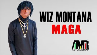 WIZ MONTANA - MAGA (SON 2019)