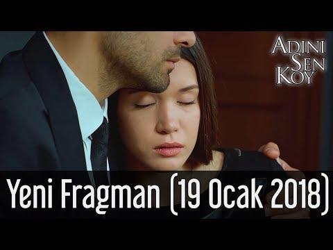 Adını Sen Koy Yeni Fragman (19 Ocak 2018)