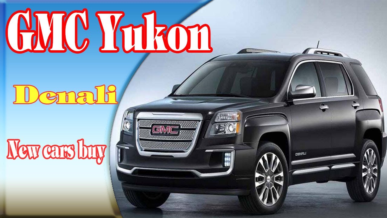 2018 gmc yukon xl.  yukon 2018 gmc yukon denali  changes  xl new cars buy intended