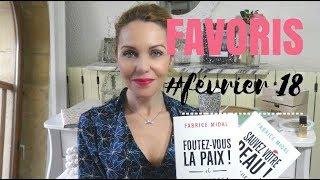 FAVORIS FÉVRIER |  Foodies , Mode,  Beauté