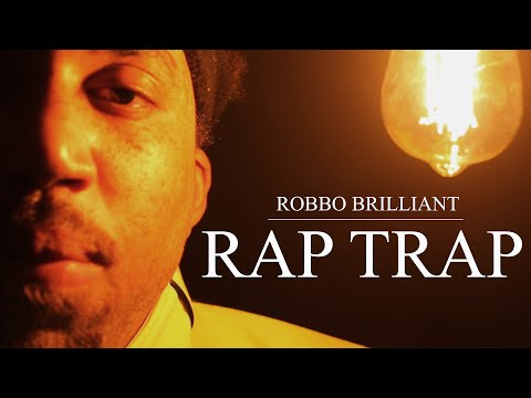 Robbo Brilliant - Rap Trap (Official Music Video)