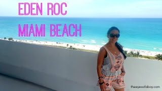 Eden Roc Miami Beach Florida Hotel & Suite Review