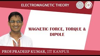 Magnetic force ,torque & dipole