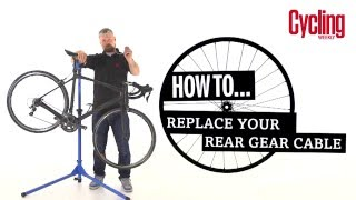 How to replace your rear gear cable | Cycling Weekly