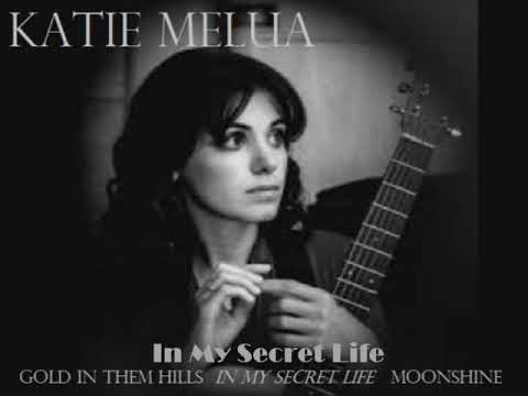 Katie Melua - Gold In Them Hill - In My Secret Life - Moonshine