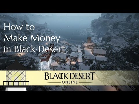 How to Make Money in Black Desert: 2018 Edition