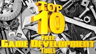 Top 10 Free Game Development Tools