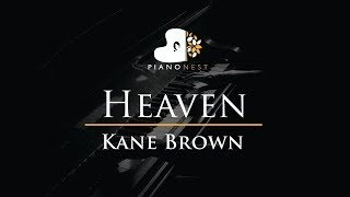 Kane Brown - Heaven - Piano Karaoke / Sing Along / Cover with Lyrics