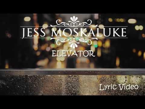 Jess Moskaluke -  Elevator (Lyric Video)