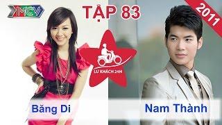 Băng Di vs. Nam Thành | LỮ KHÁCH 24H | Tập 83 | 161011