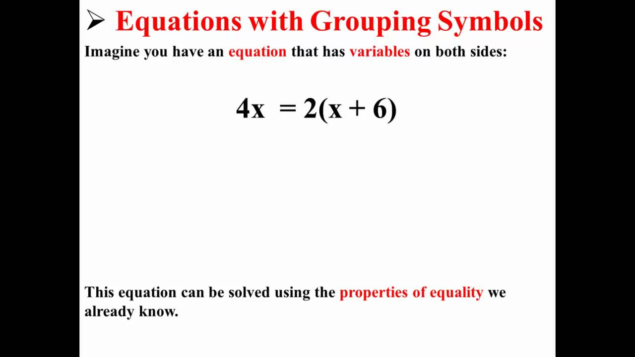 Solving Equations With Grouping Symbols Youtube