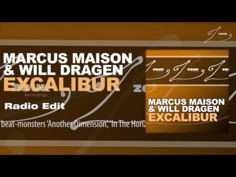 Marcus Maison & Will Dragen - Excalibur (Radio Edit)