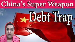 Debt Trap: China's super weapon