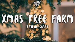 Taylor Swift - Christmas Tree Farm (Lyrics) Video