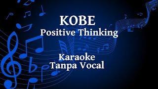 Kobe - Positive Thinking Karaoke