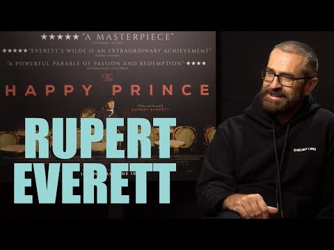 RUPERT EVERETT on playing Oscar Wilde in THE HAPPY PRINCE plus gay actors in Hollywood