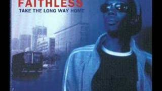 Faithless - Take The Long Way Home (Epic Mix)