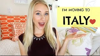 I'M MOVING TO ITALY!