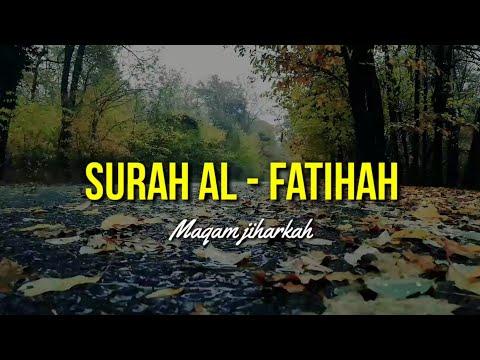 surah-al-fatihah- -maqom-jiharkah- -tadarus-time- -salamulqolbi- 