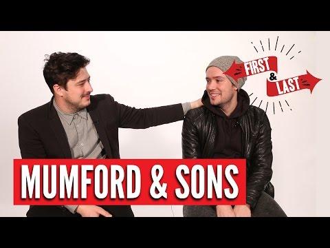 Mumford & Sons - First & Last