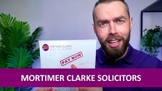 Mortimer Clarke Solicitors debt letter? Here's what to do!