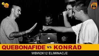 Bitwa: KONRAD vs QUEBONAFIDE [WBW 2012 Freestyle Grand Prix Powiśla]