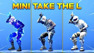 *NEW* MINI TAKE THE L EMOTE On All New Fortnite Skins & With All Popular Fortnite Skins!
